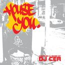 House You/DJ Cer