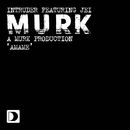 Amame (feat. Jei)/Intruder (A Murk Production)