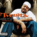 Give It Up (feat. Pharrell Williams)/Twista feat. Pharrell Williams