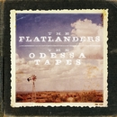 The Odessa Tapes/The Flatlanders