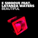 Beautiful/E-Smoove