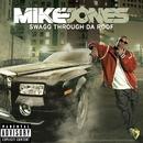 Swagg Thru Da Roof/Mike Jones