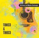 80 Anos de Música Sertaneja/Tonico & Tinoco