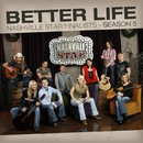 Better Life [Nashville Star Season 5]/Nashville Star Finalists