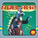 Circus/Rob n Raz