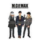 Goodbye To Romance/M.C the MAX