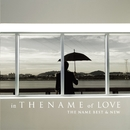 Love is/The Name
