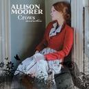 Crows Acoustic/Allison Moorer