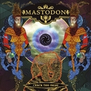 Crack The Skye (Deluxe Version)/Mastodon