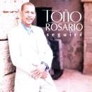 Seguire/Toño Rosario