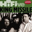 Rhino Hi-Five: King Missile/King Missile