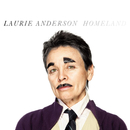 Homeland/Laurie Anderson