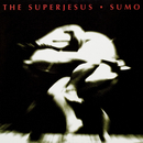 Sumo/The Superjesus
