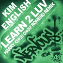 Learn 2 Luv - Harry Choo Choo Romero Remix/Kim English