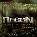 Welcome To Viper City/Recon