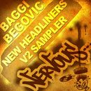 New Headliners V2 Sampler/Baggi Begovic