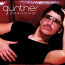 Pleasure Man (US version)/Gunther & the Sunshine Girls