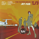 Jet Age/The Superjesus