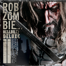 Hellbilly Deluxe 2 (Special Edition)/Rob Zombie