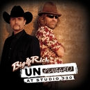 Unplugged: At Studio 330/Big & Rich