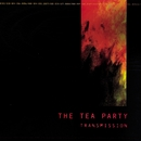 Transmission/The Tea Party