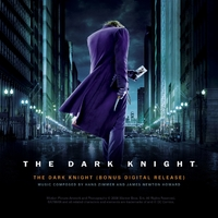 The Dark Knight (Original Motion Picture Soundtrack) [Bonus Digital Release]