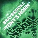 Tony's Horn/Braybrooke
