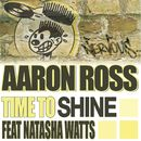Time To Shine feat Natasha Watts/Aaron Ross