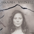 Stolen Hill/Anika Moa
