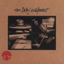 Wildflowers/Tom Petty