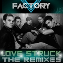 Love Struck [Remixes] (DMD Maxi)/V Factory