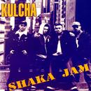 Shaka Jam/Kulcha