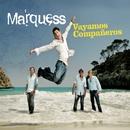 Vayamos Companeros (Maxi-CD)/Marquess