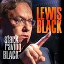 Stark Raving Black/Lewis Black