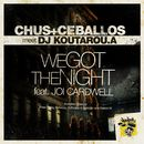We Got The Night feat Joi Cardwell/Chus & Ceballos meet Koutarou.a