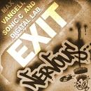 Exit/Max Vangeli, Sonic C & Digital Lab