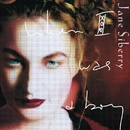 When I Was A Boy/Jane Siberry