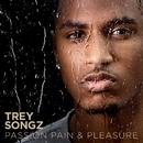 Passion, Pain & Pleasure/Trey Songz