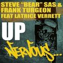 Up feat. Latrice Verrett/Steve Bear Sas & Frank Turgeon
