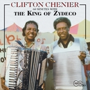60 Minutes With The King Of Zydeco/Clifton Chenier