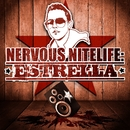 Nervous Nitelife: Estrella/Estrella