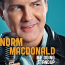 Me Doing Standup/Norm MacDonald