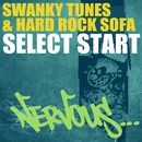 Select Start/Swanky Tunes & Hard Rock Sofa