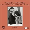The Complete Discos Ideal Recordings, Vol. 2/Narciso Martinez