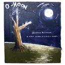 O Moon, Queen Of Night On Earth/Jonathan Richman