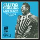 King Of The Bayous/Clifton Chenier