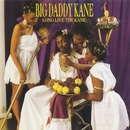 Long Live The Kane/Big Daddy Kane