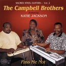 Pass Me Not/Campbell  Brothers featuring Katie Jackson