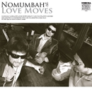 Love Moves/Nomumbah