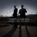 Strength In Numbers/Times Of Grace